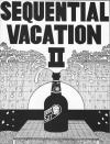 Sequential Vacation #2