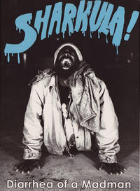 Sharkula Diarrhea of a Madman DVD