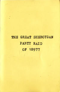 Great Sheboygan Panty Raid of 18977