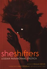 Sheshifters Lesbian Paranormal Erotica