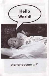 shortandqueer #7 Hello World