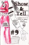 Show and Tell #9  a Zine Made With Love In Bend Oregon Sum 11