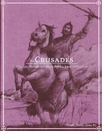 Simple History Series #2 The Crusades