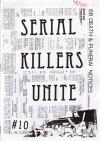 Serial Killers Unite #10