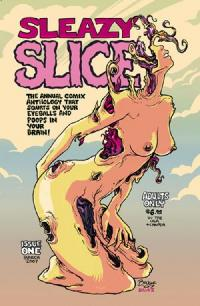 Sleazy Slice #1