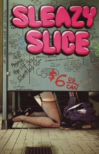 Sleazy Slice #5