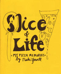 Slice of Life: My Pizza Memories