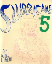 Slurricane #5