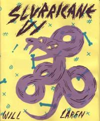 Slurricane #6