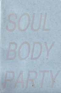 Soul Body Party #1