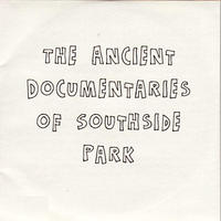 Ancient Documentaries of Southside Park DVD