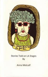 LA Woman Lives in the Fast Lane Stories Told on LA Stages