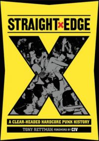 Straight Edge: A Clear-Headed Hardcore Punk History