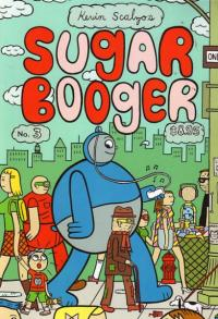 Sugar Booger #3