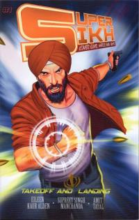 Super Sikh #1: Takeoff and Landing