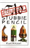Surreal Tao of Stubbie Pencil