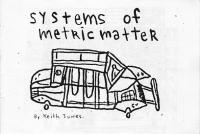 Systems of Metric Matter