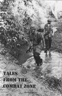 Tales From the Combat Zone