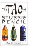 Tao of Stubbie Pencil
