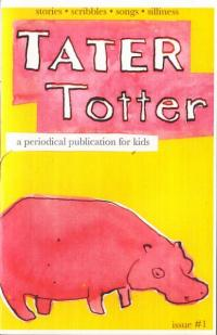 Tater Totter #1 a Periodical Publication for Kids