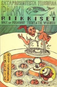 Pikki ja Riikkiset 100 Percent of Philosophy Teeny and the Weenies