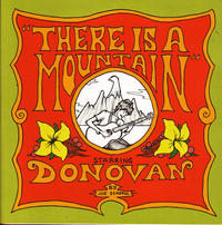 There Is A Mountain Starring Donovan
