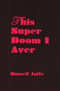 This Super Doom I Aver