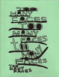 Too Many Faces Too Many Faces Too Many Faces Too Many Faces
