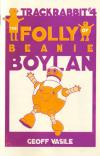 Trackrabbit #4 the Folly of Beanie Boylan