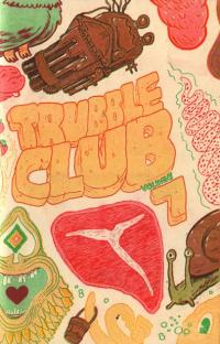 Trubble Club vol 7