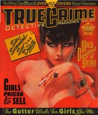 True Crime Detective Magazines 1924 to 1969 Over 450 Covers