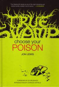 True Swamp Choose Your Poison