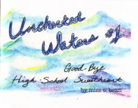 Uncharted Waters #1 Goodbye High School Sweetheart