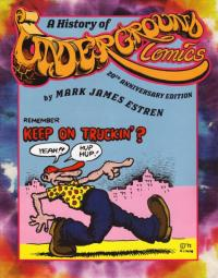 History of Underground Comics 20th Anniversary Edition