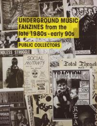 Underground Music Fanzines From the Late 1980s Early 90s