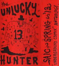 Unlucky Hunter #13 SAIC Spr 13 Underground Comix Anthology