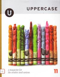 Uppercase #11 A Magazine For the Creative and Curious