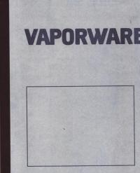 Vaporware