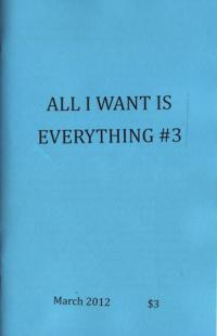 All I Want Is Everything #3