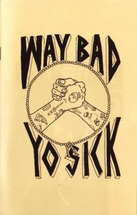 Yo Sick #14 The Way Bad Issue
