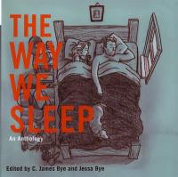 Way We Sleep an Anthology