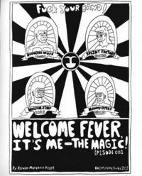 Welcome Fever Its Me The Magic #1