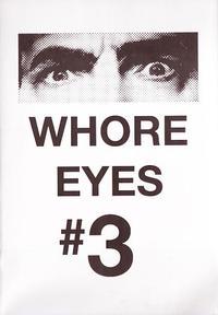 Whore Eyes #3