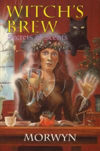Witchs Brew Secrets of Scents