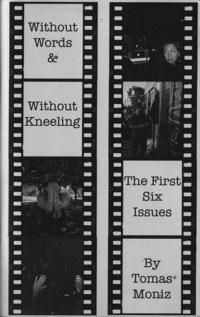 Without Words and Without Kneeling The First Six Issues