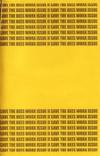 Save The Bees Worx #2