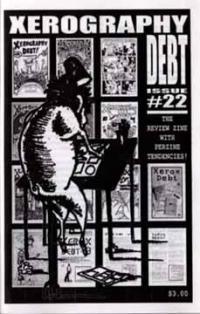 Xerography Debt #22
