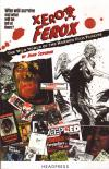 Xerox Ferox The Wild World of the Horror Film Fanzine