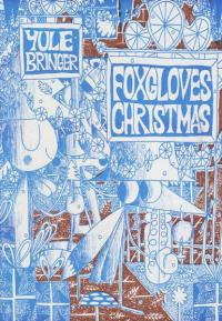 Yule Bringer Foxgloves Christmas