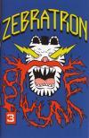 Zebratron #3